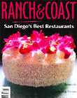 Ranch & Coast - San Diego's Best Restaurants